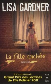 La fille cachée - LisaGardner