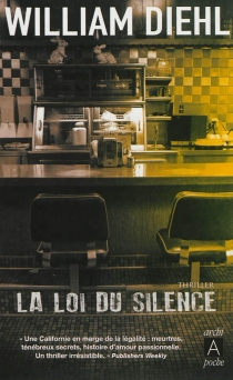 La loi du silence - William Diehl
