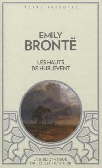 Les hauts de Hurle-Vent - EmilyBrontë