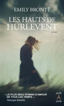 Les hauts de Hurlevent - EmilyBrontë