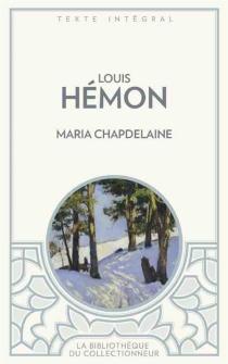 Maria Chapdelaine - LouisHémon