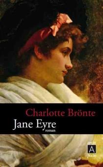Jane Eyre ou Les mémoires d'une institutrice - CharlotteBrontë