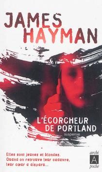 L'écorcheur de Portland - JamesHayman