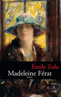 Madeleine Férat - ÉmileZola