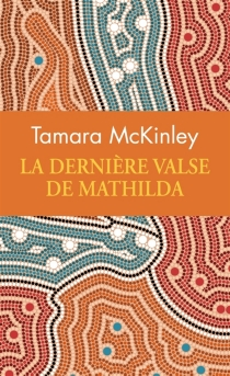 La dernière valse de Mathilda - TamaraMcKinley
