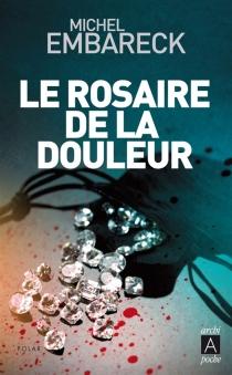 Le rosaire de la douleur - MichelEmbareck