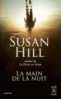 La main de la nuit - SusanHill