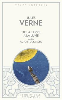 De la Terre à la Lune| Autour de la lune - JulesVerne