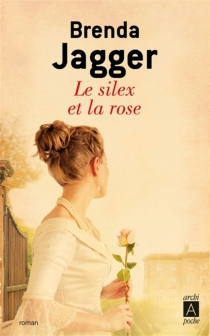 Le silex et la rose - BrendaJagger