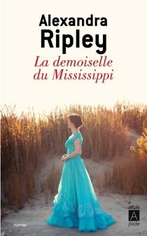 La demoiselle du Mississippi - AlexandraRipley