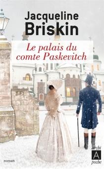 Le palais du comte Paskevitch - JacquelineBriskin
