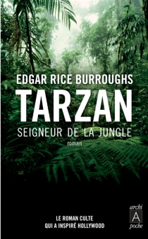 Tarzan seigneur de la jungle - Edgar Rice Burroughs