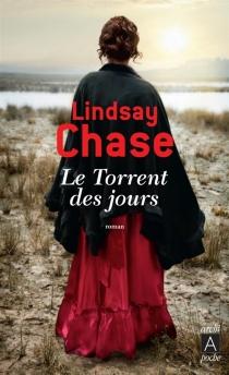 Le torrent des jours - LindsayChase