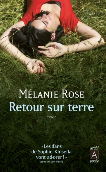 Retour sur terre - MelanieRose