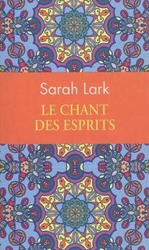Le chant des esprits - SarahLark