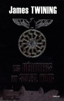 Les héritiers du Soleil noir - JamesTwining