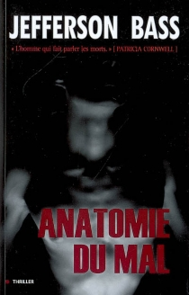 Anatomie du mal - Jefferson Bass