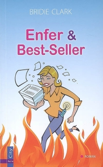 Enfer et best-seller - Bridie Clark