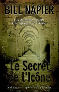 Le secret de l'icône - Bill Napier
