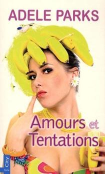 Amours et tentations ! - AdeleParks
