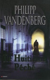 Le huitième péché - PhilippVandenberg