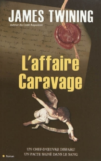 L'affaire Caravage - James Twining
