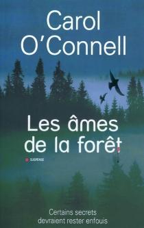 Les âmes de la forêt - CarolO'Connell