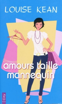Amours taille mannequin - Louise Kean