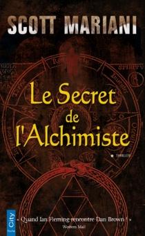 Le secret de l'alchimiste - ScottMariani