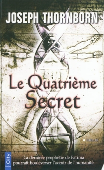 Le quatrième secret - Joseph Thornborn