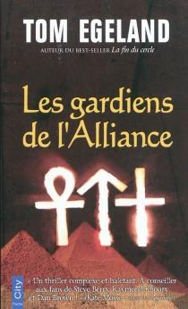 Les gardiens de l'Alliance - TomEgeland