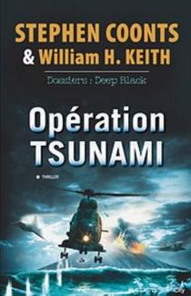 Opération Tsunami : dossiers : Deep Black - StephenCoonts