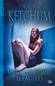 Une fille comme les autres - JackKetchum