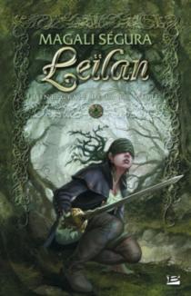 Leïlan : l'intégrale de la trilogie| Suivi de A Chloé - MagaliSégura