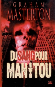 Du sang pour Manitou - GrahamMasterton