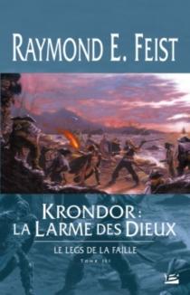 Le legs de la faille - Raymond EliasFeist