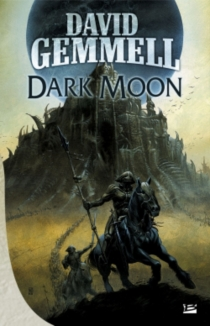 Dark moon - David Gemmell
