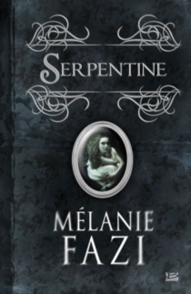 Serpentine - MélanieFazi