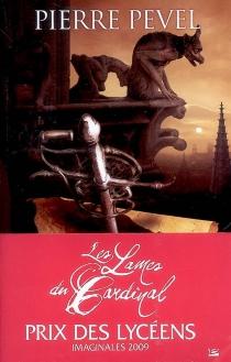 Les lames du Cardinal - PierrePevel