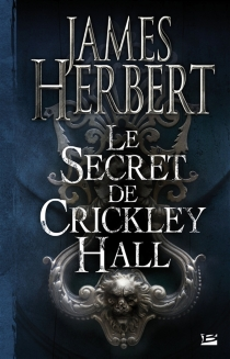 Le secret de Crickley Hall - James Herbert