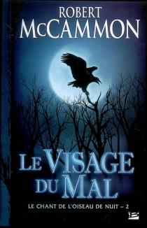 Le chant de l'oiseau de nuit - Robert R.McCammon