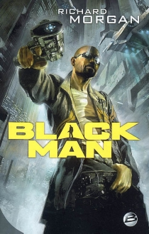 Black man - Richard K.Morgan