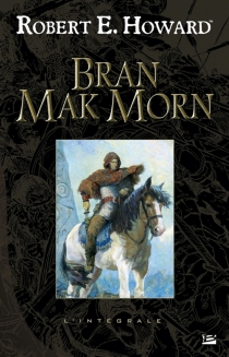 Bran Mak Morn - Robert ErvinHoward