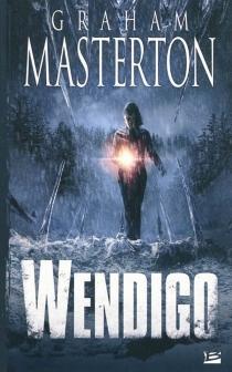 Wendigo - GrahamMasterton