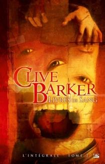 Livres de sang : l'intégrale - CliveBarker