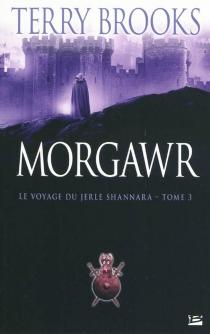 Le voyage du Jerle Shannara - TerryBrooks
