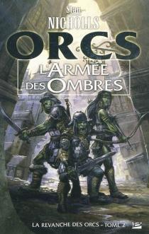 La revanche des Orcs - StanNicholls