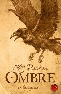 Le charognard - K.J.Parker