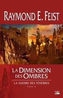 La guerre des ténèbres - Raymond EliasFeist