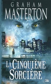 La cinquième sorcière - GrahamMasterton